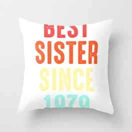 Sister Gift Best Since 1979 Sibling Sis Present Throw Pillow