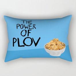 THE POWER OF PLOV Rectangular Pillow