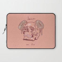 Donuts or Die. Laptop Sleeve