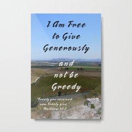 Give Generously Metal Print