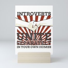 Introvert Gift Introverts Unite Separately In Own Homes Mini Art Print
