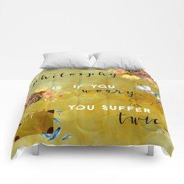 My philosophy Comforters