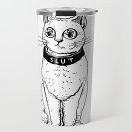 Slut Cat Travel Mug