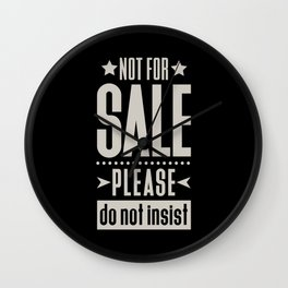Not for Sale! Wall Clock