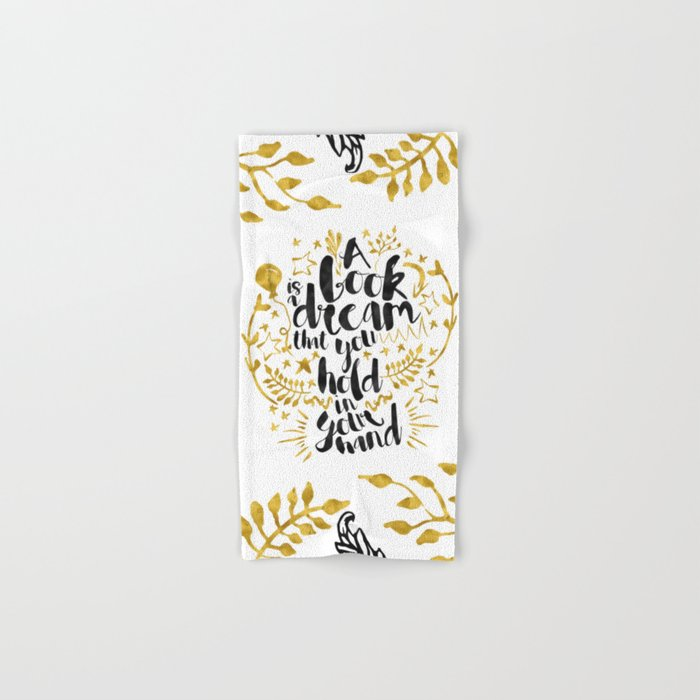 A Book is a Dream gold foil black ink Hand & Bath Towel