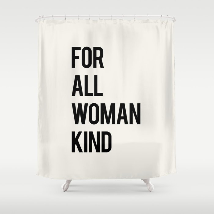 FOR ALL WOMANKIND Shower Curtain