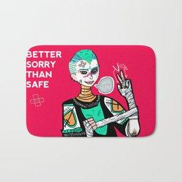 Better sorry than safe Bath Mat