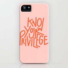 Know Your Privilege Pink iPhone Case