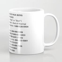 Suicide Prevention Hotlines Coffee Mug