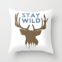 Stay Wild with deer in forest on mountains - Funny hand drawn quotes illustration. Funny humor. Life sayings. Sarcastic funny quotes. Throw Pillow