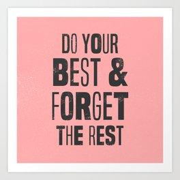 do your best Art Print
