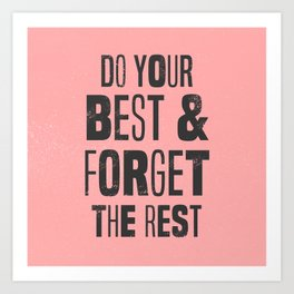 do your best Art Print