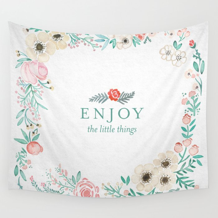 Enjoy the Little Things Wall Tapestry