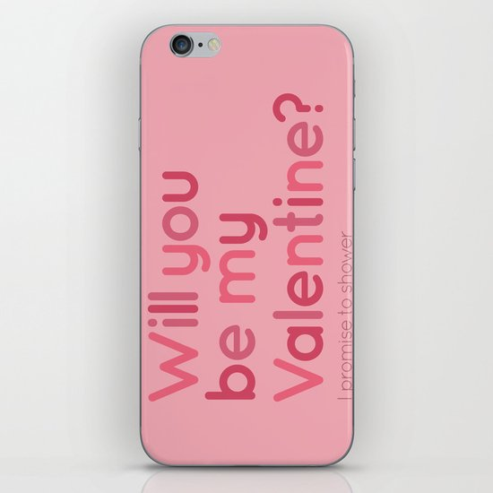 Will you be my Valentine? iPhone & iPod Skin