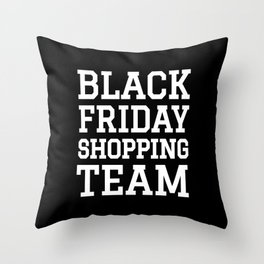 Black Friday Shopping Team (Black & White) Throw Pillow