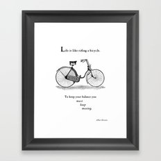 You Must Keep Moving Framed Art Print