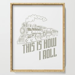 This Is How I Roll Locomotive Train Driver Gift Serving Tray