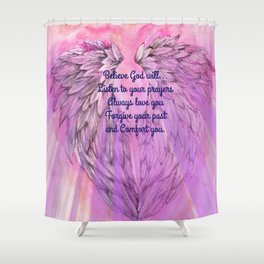 Believe God Will... Shower Curtain