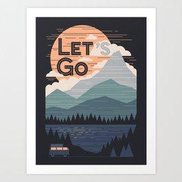 Let's Go Art Print