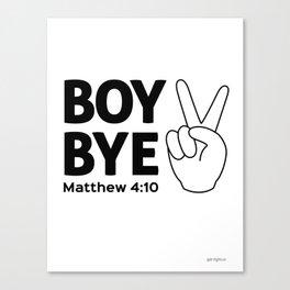 Boy Bye Canvas Print