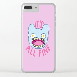 It's All Fine Clear iPhone Case