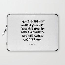 1John 4:21 -Bible Verse Laptop Sleeve