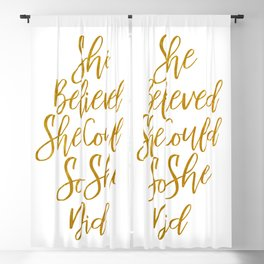 She Believed she could so she did Blackout Curtain