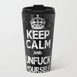 Keep Calm and ..... (w) Travel Mug