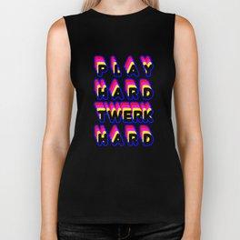 Play Hard Twerk Hard Biker Tank