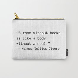 A Room Without Books Carry-All Pouch