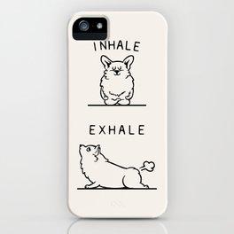 Inhale Exhale Corgi iPhone Case