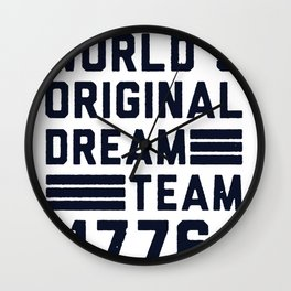 USA WORLD'S ORIGINAL DREAM TEAM 1776 T-SHIRT Wall Clock