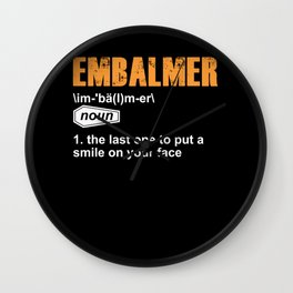 Embalmer Definition Morgue Embalming Funeral Director Gift Wall Clock