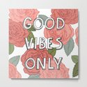 Good vibes only / calligraphy and floral illustration by martaolgaklara