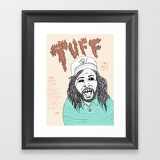 TUFF ∞ Framed Art Print