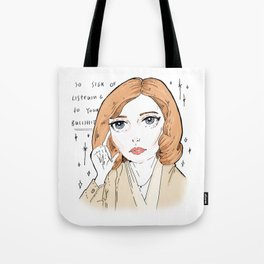 scully is sick of your BS Tote Bag
