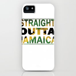 Straight Outta Jamaica Flag Short Sleeve T-Shirt iPhone Case