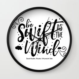 Be swift as the wind Wall Clock