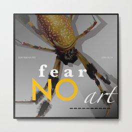Orbweaver FEAR NO ART Metal Print