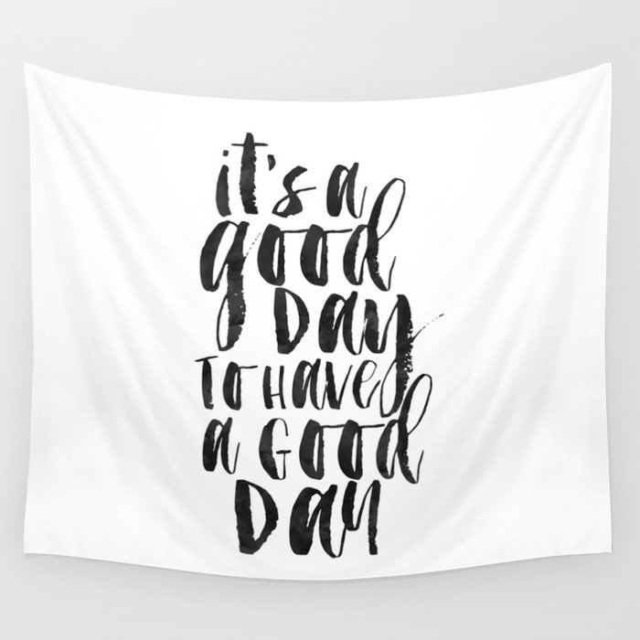Office Wall Decorits A Good Day To Have A Good Day Funny Print