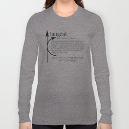 ADHD Shirt - Definition of Tangent Conversation Long Sleeve T-shirt