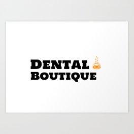 Dental Boutique & Caffeine Art Print
