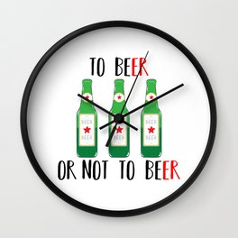 To BEer ot not to BEer Wall Clock
