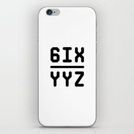 6IX YYZ iPhone Skin