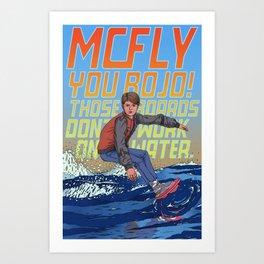 McFly, you bojo! Art Print
