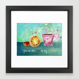 You are the Tea to my Crumpet Framed Art Print