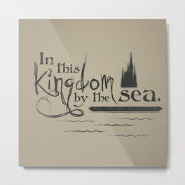 Kingdom by the Sea Metal Print