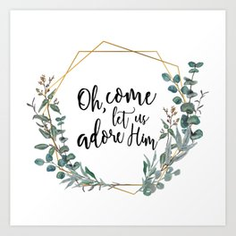 Let Us Adore Him Eucalyptus Wreath Art Print