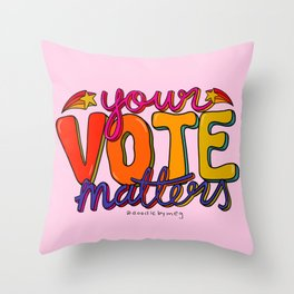 Your Vote Matters Throw Pillow