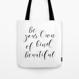 Be Your Own Kind Of Beautiful,Bathroom Sign,Bathroom Decor Tote Bag